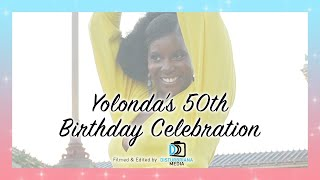 Yolonda 50th Birthday Celebration | Disturbriana Media