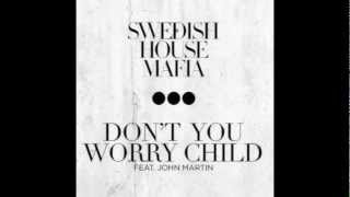 Baixar - Swedish House Mafia Don T You Worry Child Lyrics Ft John Martin Actual Audio Grátis