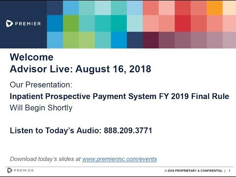 Advisor Live Webinar: Reviewing the FY2019 Inpatient Prospective Payment System (IPPS) Final Rule