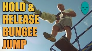 The First Hold & Release Bungee Jump | Damien Walters