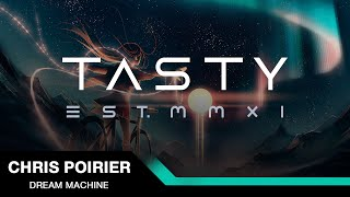 Video Chris Poirier - Dream Machine [Tasty Release] download MP3, 3GP, MP4, WEBM, AVI, FLV Maret 2017