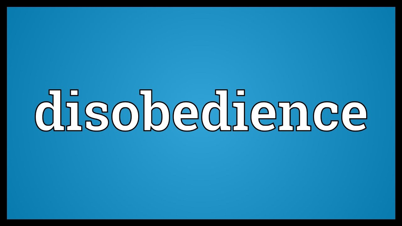 Disobedience Meaning