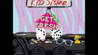 Kid Sister - Get Fresh (Zombie Nation Remix)