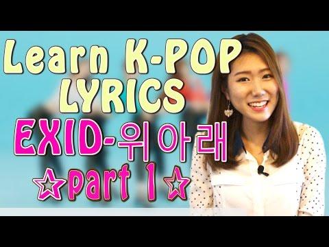 Learn Korean: EXID- 위아래Up and Down K-Pop Song Lyrics 1   Talk Talk Korean with Han-Na