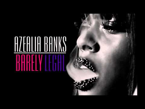 Azealia Banks - Barely Legal (New song/cover 2013)