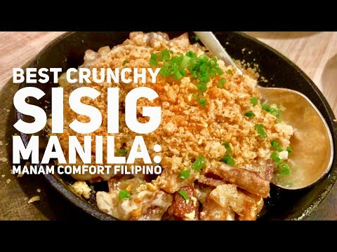 Best Crunchy Sisig Manila: Manam Comfort Filipino Food Restaurant Greenbelt 1 Makati