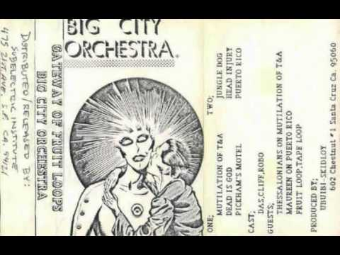 Big City Orchestra -- Dead Is God