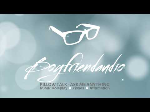 Pillow Talk - Ask Me Anything [Boyfriend Roleplay] ASMR
