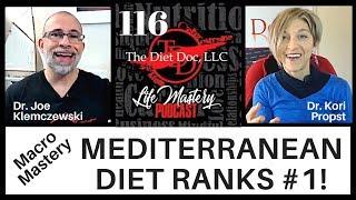Life Mastery Podcast 116 - Macro Mastery: Mediterranean Diet Ranks #1!