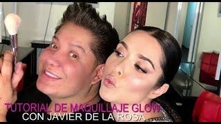 TUTORIAL DE MAQUILLAJE GLOW CON JAVIER DE LA ROSA