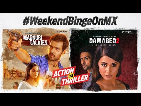 Weekend Binge On MX | Madhuri Talkies | Damaged 2 | Action ya Thriller | Stream for free