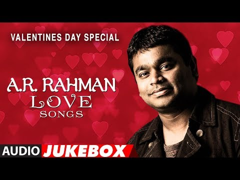 AR Rahman Love Songs
