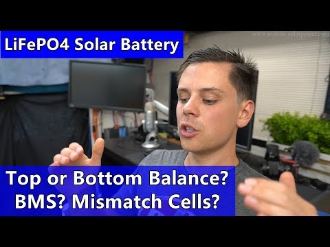 LiFePO4 Solar Battery: Top Or Bottom Balance? Mismatched Cells?