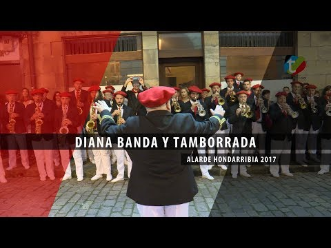 Diana Banda y Tamborrada Alarde Hondarribia 2017   Txingudi Online