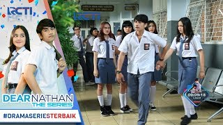 Video DEAR NATHAN THE SERIES - Untung Nathan Keburu Dateng Salma Ga Jadi Dilabrak Dinda [6 Oktober 2017] download MP3, 3GP, MP4, WEBM, AVI, FLV Juli 2018