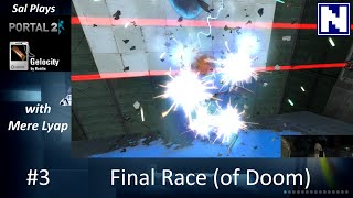 S02E3 Sal Plays Portal2 - with MereLyap - Final Race (of Doom)