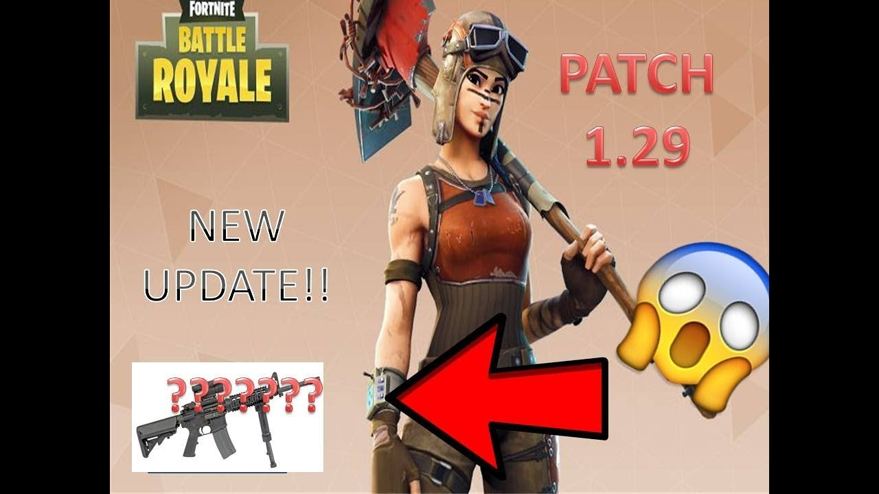 FORTNITE BATTLE ROYALE UPDATE 1.29 PATCH NOTES - YouTube
