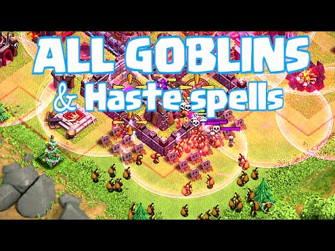 Clash Of Clans - ALL GOBLINS AND HASTE SPELLS (Crazy Raids)