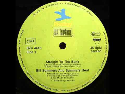 Bill Summers And Summers Heat  Straight To The Bank Disco Mix 1978