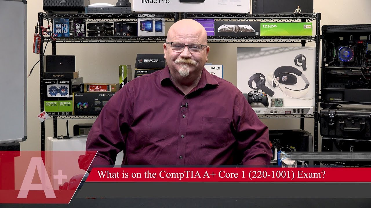 Mike Meyers: What's on the CompTIA A+ Core 1 Exam?