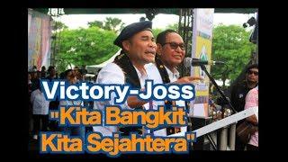 Victory Joss Kita Bangkit Kita Sejahtera