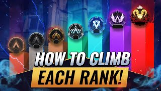 HOW TO CLIMB EACH RANK \u0026 ESCAPE YOUR ELO! (Apex Legends Tips \u0026 Tricks to Climb Every Rank!)