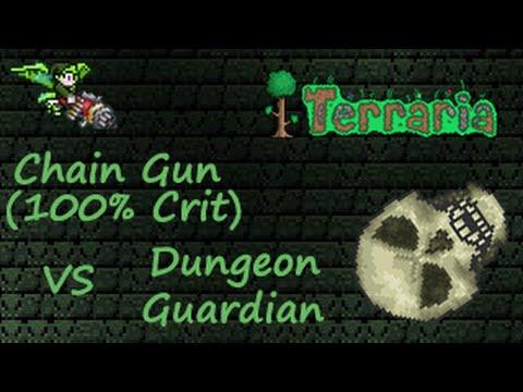 Terraria: Chain Gun (100% Crit) vs Dungeon Guardian