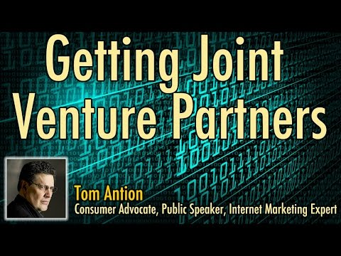 Getting Joint Venture Partners - Good and Bad Business Practices