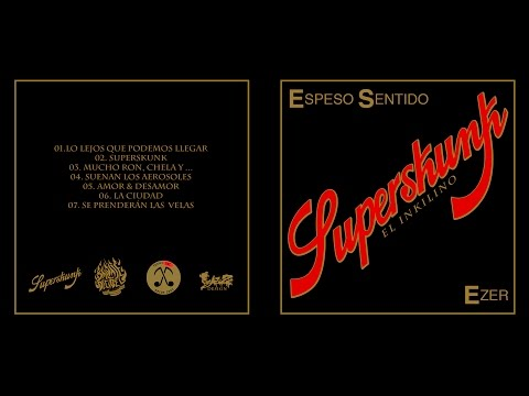 EZER SuperSkunk EP (FULL ÁLBUM)