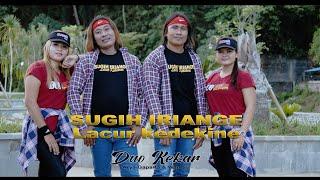 SUGIH IRIANGE LACUR KEDEKINE - Duo Kekar - Video original
