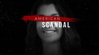 American Scandal: The Trip