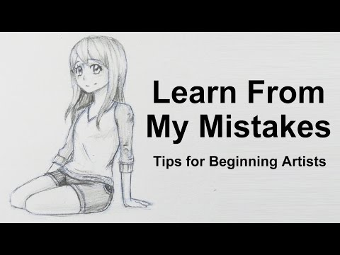 Learn From My Mistakes: Tips for beginning Artists