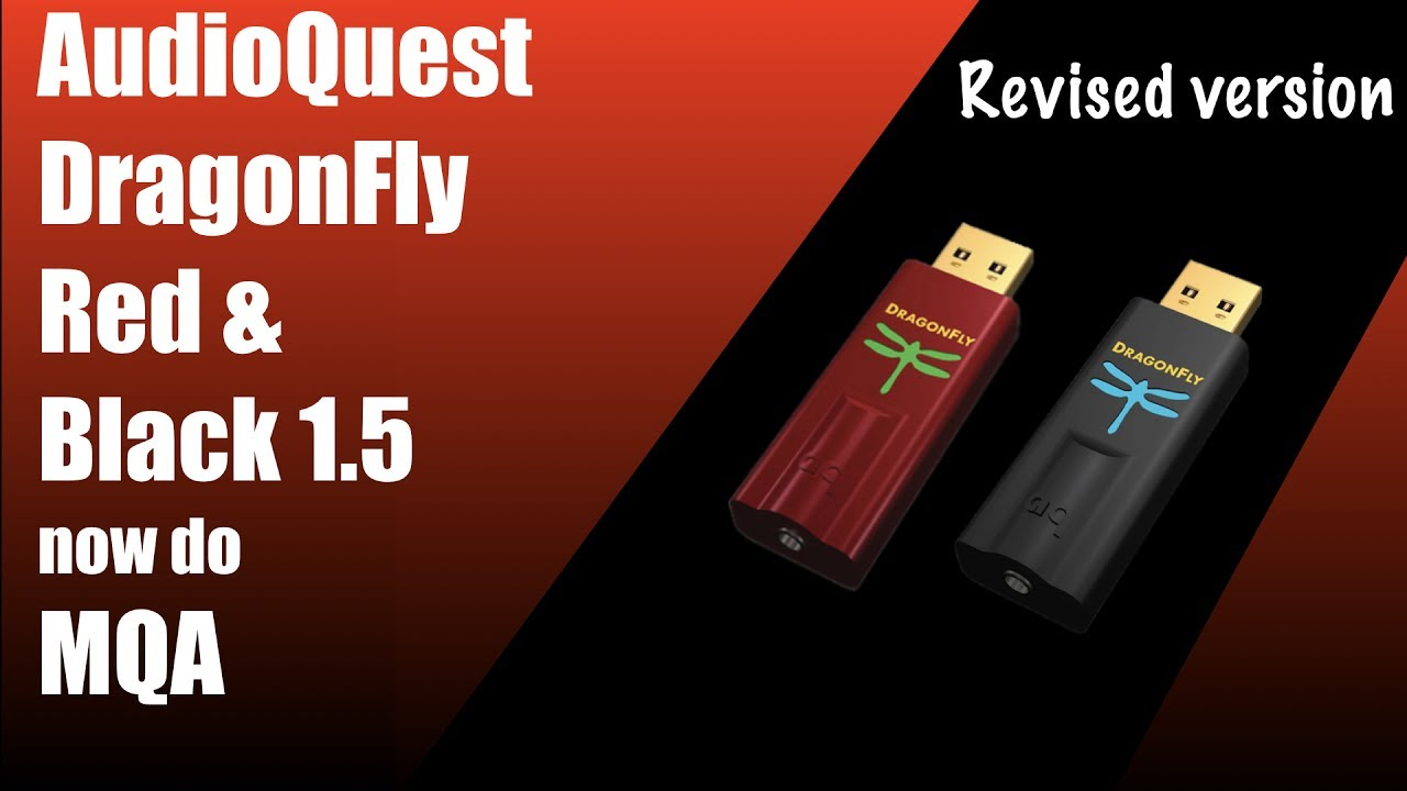 AudioQuest Dragonfly's Red and Black 1 5 now do MQA (revised review)