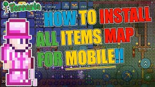 How To Install Terraria 1.3 All Items Map For MOBILE!!! (Android/IOS)
