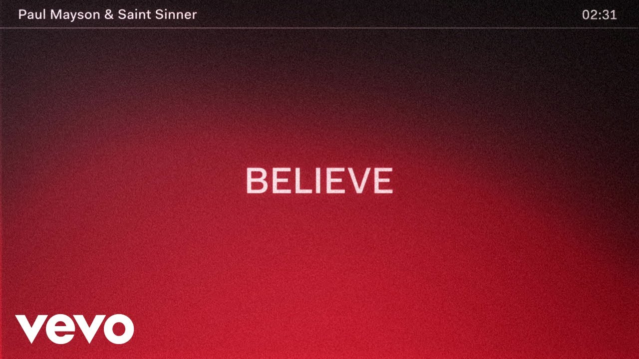 Paul Mayson, Saint Sinner - Believe (Official Lyric Video)