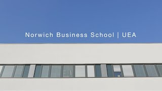 Norwich Business School | University of East Anglia (UEA)