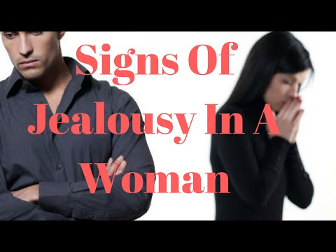 Signs Of Jealousy In A Woman