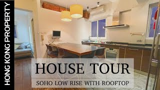 4K HOUSE TOUR COLONIAL LOW RISE WITH PRIVATE ROOF TOP IN SOHO | Hong Kong