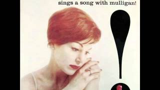 Annie Ross with Gerry Mulligan Quartet - Give Me the Simple Life