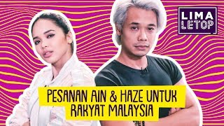 Limaletop!  Pesanan Ain & Haze Untuk Rakyat Malaysia Dilarang Butthurt
