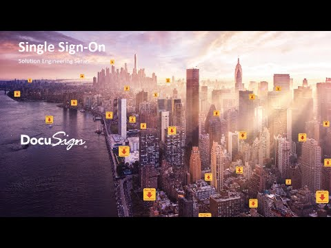 Single Sign-On - DocuSign Solution Engineering