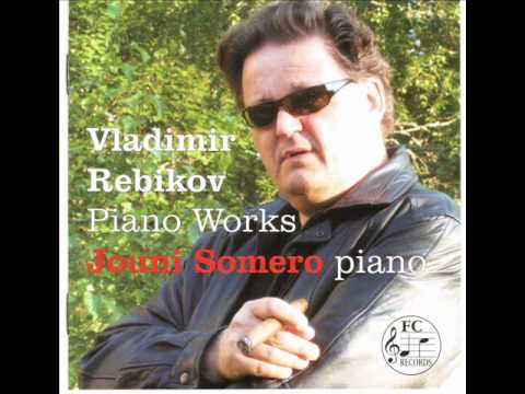 Vladimir Rebikov: 2 Dances from op.28 Jouni Somero, piano
