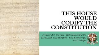 This House Would Codify The Constitution | Debate | Cambridge Union