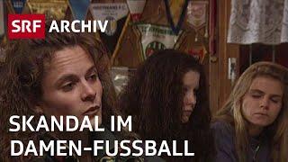Skandal um angeblich lesbische Fussballerinnen (1994) | Frauen-Diskriminierung | SRF Archiv