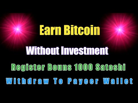 EARN BTC WITHOUT INVESTMENT | WITHDRAW TO PAYEER