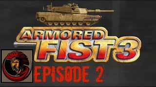 Armored Fist 3 - Episode 2