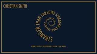 Christian Smith & Wehbba -  Mutate (Kaiserdisco Remix)