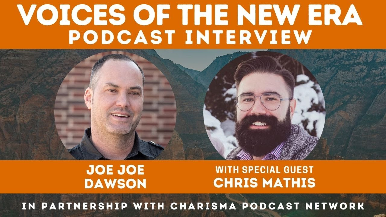 Voices of the New Era with Chris Mathis