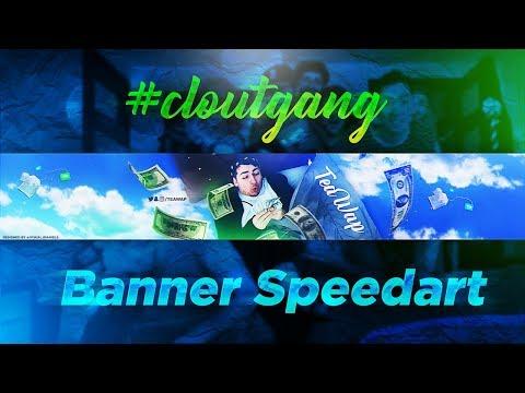 'TeaWap #CloutGang' - YouTube Banner Speedart