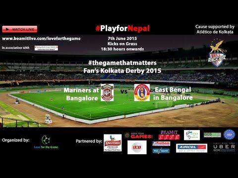 #thegamethatmatters -- East Bengal's in Bangalore vs Mariners in Bangalore